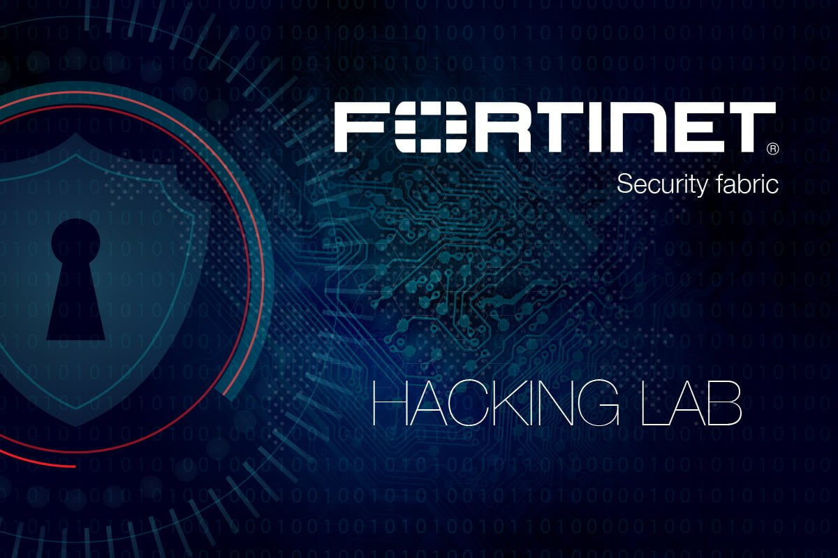 Forta solutiilor Fortinet Security Fabric demonstrata in Hacking Lab 1