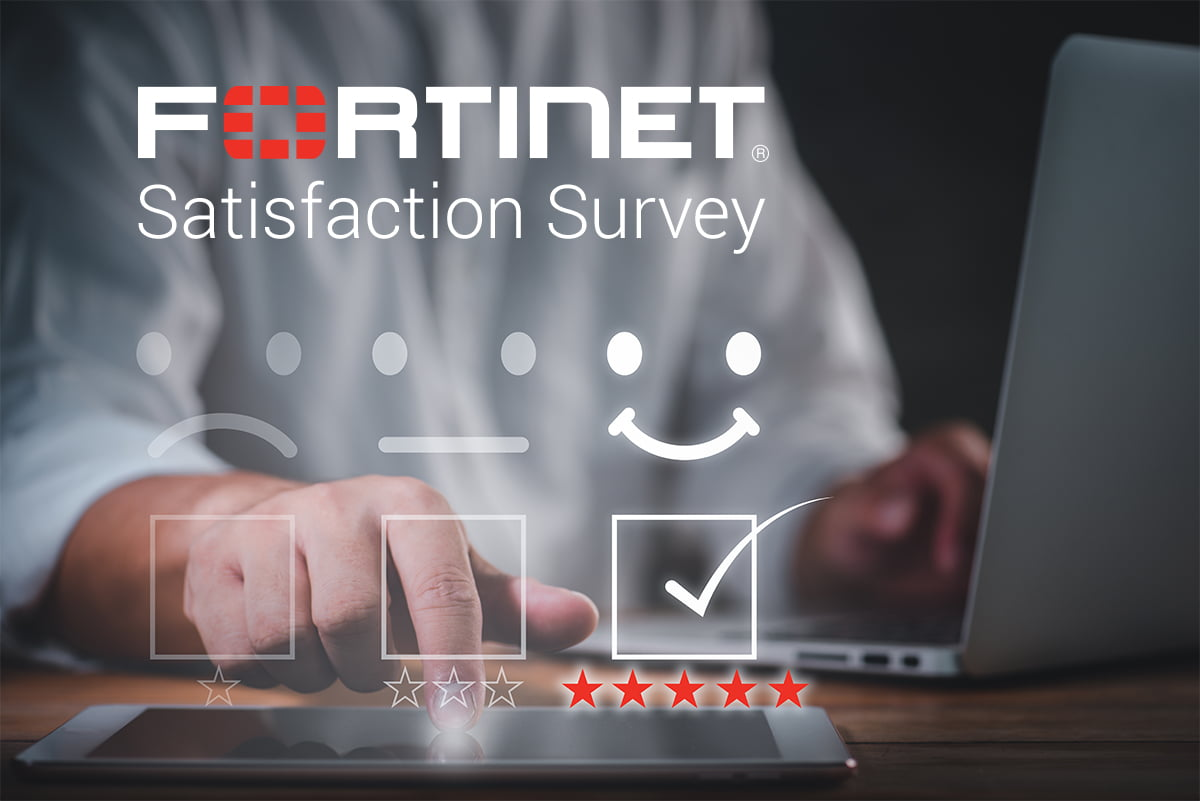 Fortinet Satisfaction Survey 1